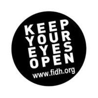 Keep Your Eyes Open de la F.I.D.H. Fédération Internationale des Droits de l'Homme