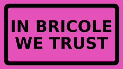 IN BRICOLE WE TRUST RC2